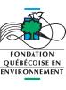 Fondation québécoise en environnement (FQE)